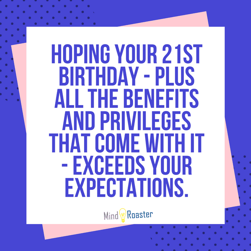 21st Birthday Quotes Custom 48st Birthday Wishes And Quotes Mind Roaster