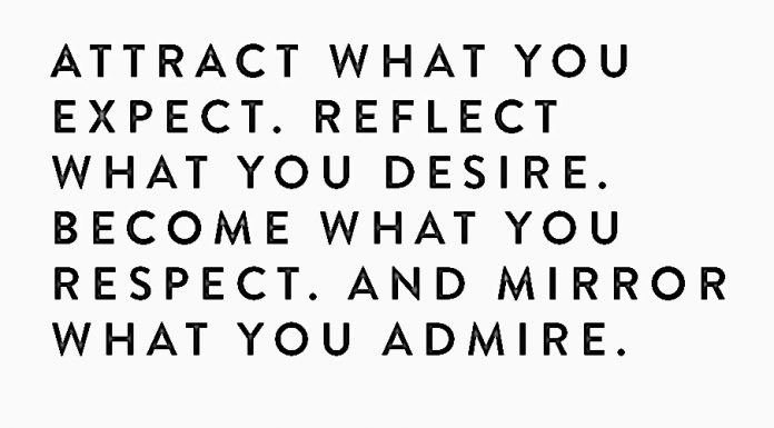 Attract what you expect
