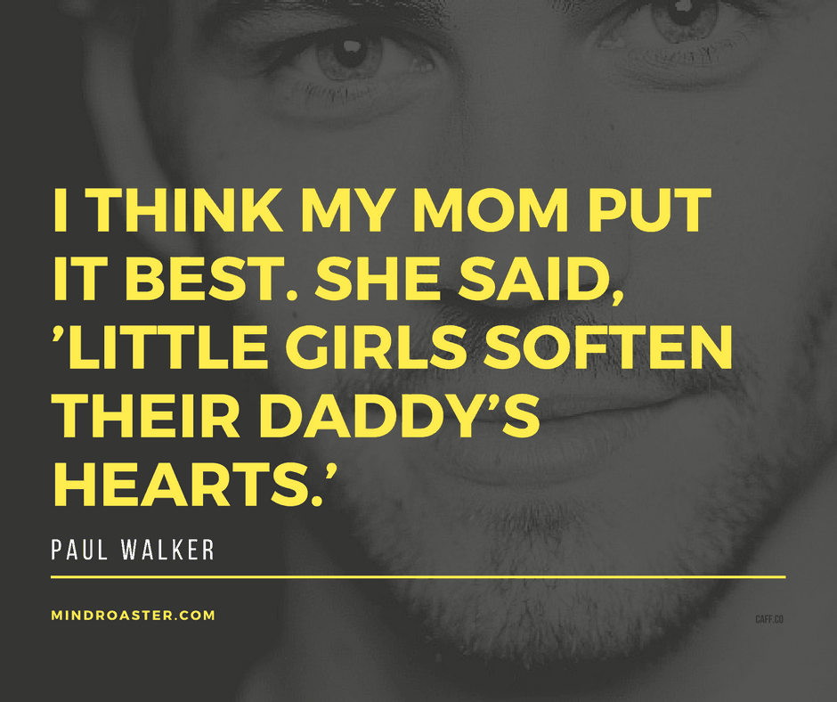 paul walker life quotes